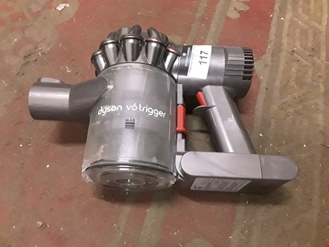 Lot 117 DYSON V6 TRIGGER HANDLE/BODY