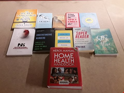 Lot 497 LOT OF APPROXIMATELY 11 ASSORTED SELF HELP BOOKS TO INCLUDE FULLY ALIVE BY SUSIE LARSON, HOW TO BE A SUPER READER BY RON COLE, THE SECRET LANGUAGE OF YOUR BODY BY INNA SEGAL ETC