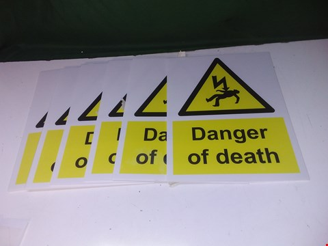 Lot 1408 LOT OF 6 DANGER OF DEATH WARNING SIGNS