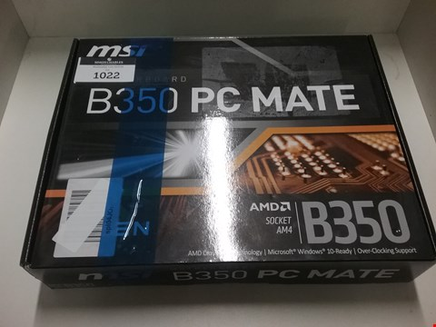 Lot 1022 MSI B350 PC MATE MOTHERBOARD
